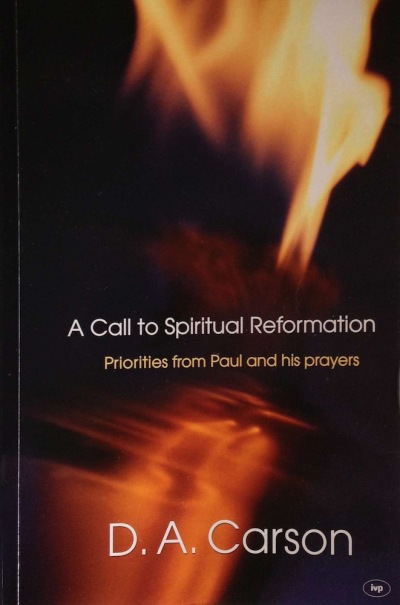 A Call to Spiritual Reformation