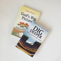 Dig Deeper & God's Big Picture